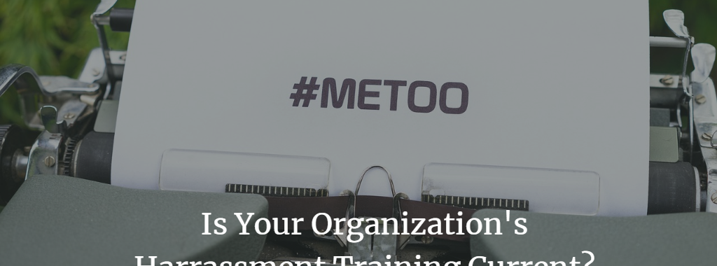 sexual harassments training, #MeToo, sexual harassment policy